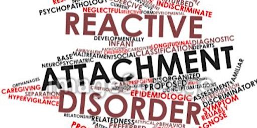 Reactive Attachment Disorder Seminar