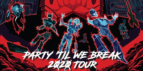 "Party 'Til We Break"" tour featuring The Cybertronic Spree tickets"