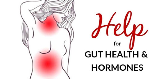 Help for Gut Health & Hormones