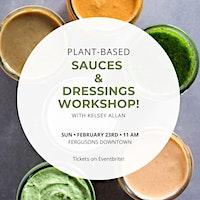 Plant based sauces & dressings workshop