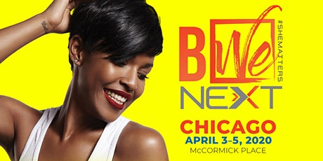 The Black Women's Expo NEXT tickets