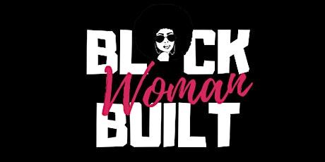 Black Woman Built: A Community Series Centering Black Women Entrepreneurs tickets