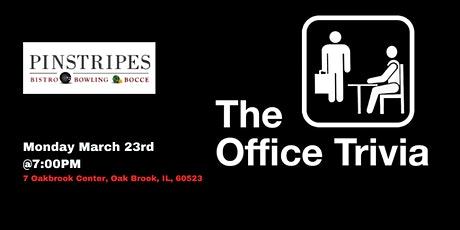 The Office Trivia at Pinstripes Oak Brook tickets