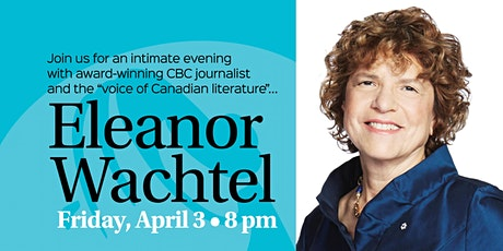An Evening with Eleanor Wachtel tickets