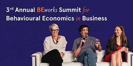 3rd Annual BEworks Summit for Behavioural Economics in Business tickets