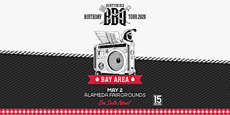 Dirtybird BBQ 2020: Bay Area tickets