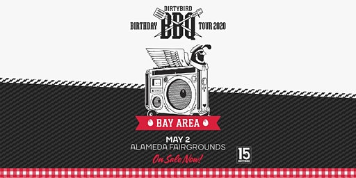 Dirtybird BBQ 2020: Bay Area