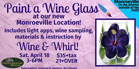 NEW Monroeville Location: Paint a Wine Glass! tickets