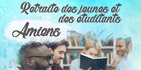 Retraite des jeunes et étudiants - Amiens billets