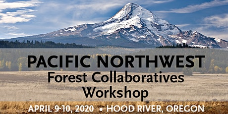 2020 PNW Forest Collaboratives Workshop tickets