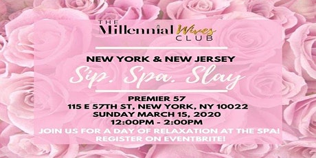 Sip. Spa. Slay tickets