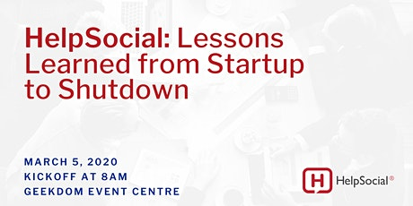 HelpSocial: Lessons Learned From Startup to Shutdown tickets