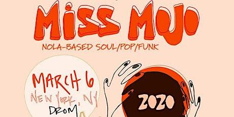 Miss Mojo tickets