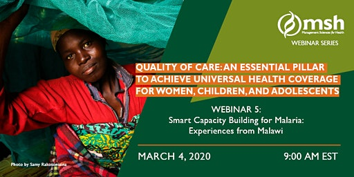 Smart Capacity Building for Malaria: Experiences from Malawi