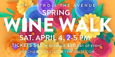 Downtown Willow Glen Spring Wine Walk 2020 tickets