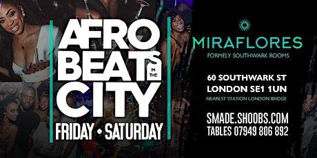 AfroBeats In The City - SMADEParties tickets