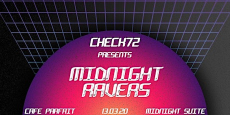 Check72: Midnights Ravers tickets