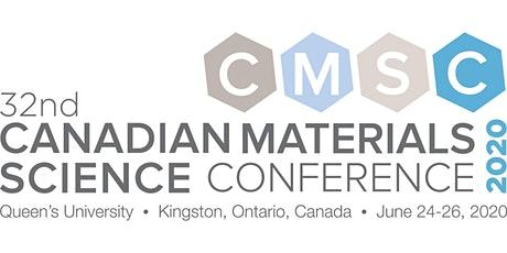 CMSC 2020 - CANADIAN MATERIALS SCIENCE CONFERENCE tickets