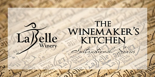 The Winemaker's Kitchen Instructional Series - Techniques Class!