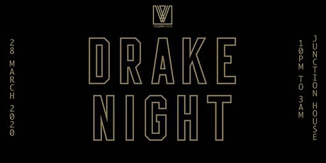 DRAKE NIGHT | DRAKE MUSIC ALL NIGHT tickets