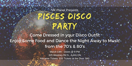 Pisces Disco Party @ VR Planet tickets