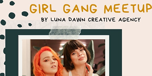 Girl Gang Meetup at Space on South Side