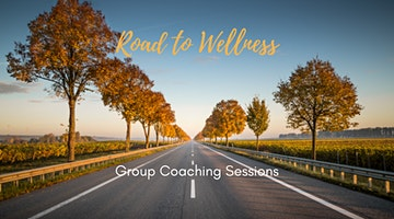 Road to Wellness Group Coaching