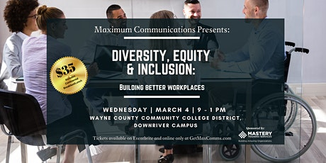 Diversity, Equity & Inclusion - Building Better Workplaces tickets