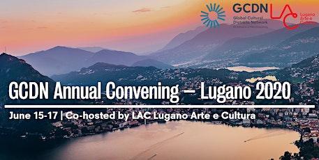 GCDN Annual Convening – Lugano 2020 tickets