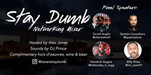 Stay Dumb Networking Mixer