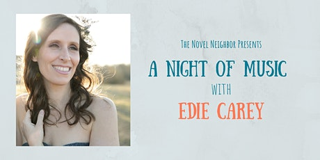 Edie Carey: A Night of Music at the Novel Neighbor tickets