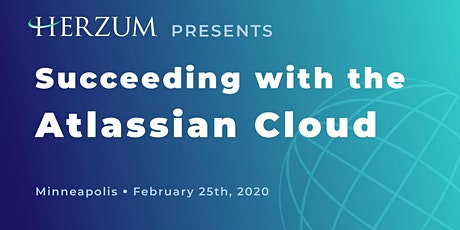 Succeeding with the Atlassian Cloud - Minneapolis tickets