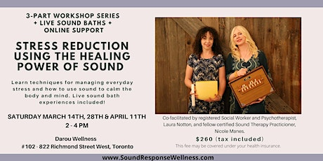 Stress Reduction Using the Healing Power of Sound: March 14, 28  + April 11 tickets