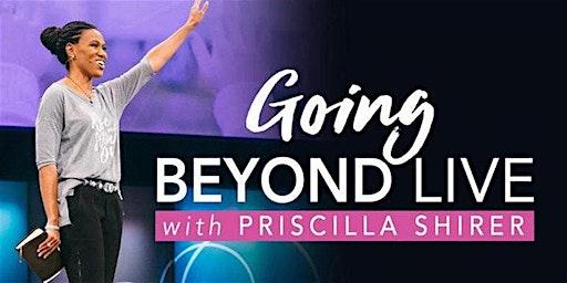 Priscilla Shirer LIVE Simulcast