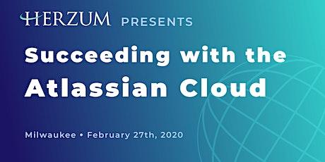 Succeeding with the Atlassian Cloud - Milwaukee tickets