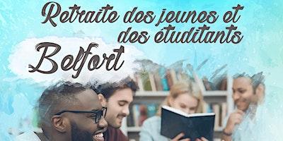 Retraite des jeunes et étudiants - Belfort