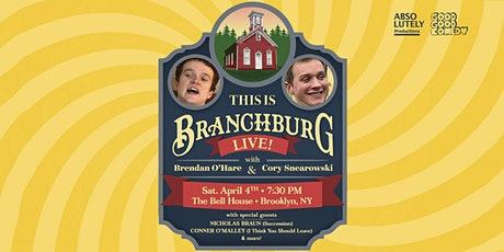 This Is Branchburg w/ Brendan O'Hare & Cory Snearowski tickets