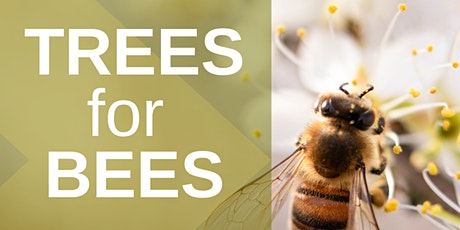 Trees for Bees tickets