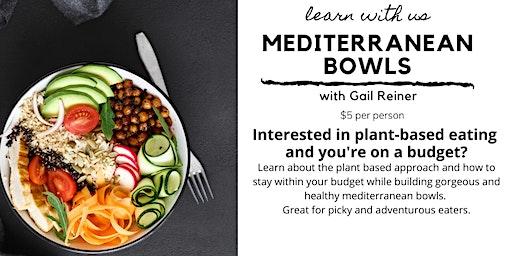 Plant Based Mediterranean Bowls