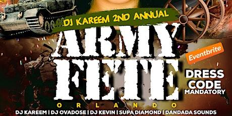 DJ KAREEM ARMY FETE tickets