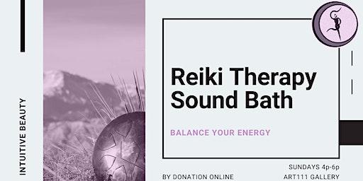 Reiki Therapy Sound Bath (Balance Your Energy)