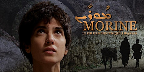 """""""Morine"""" - 1st Lebanese Historical Movie based on a true story tickets"""