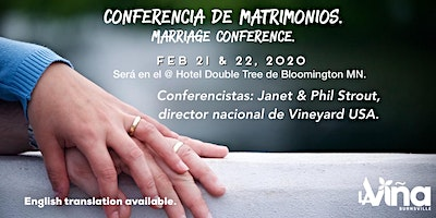 Conferencia de Matrimonios / Marriage conference.