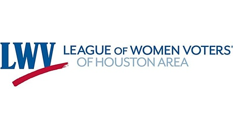 Let's Talk About the Environment - League of Women Voters Houston tickets