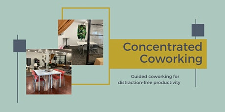 Concentrated Coworking tickets