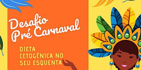 Desafio Pré Carnaval ingressos
