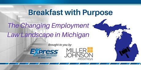 Breakfast with Purpose: The Ever Changing Employment Law Landscape in Michigan tickets
