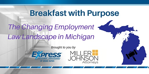 Breakfast with Purpose: The Ever Changing Employment Law Landscape in Michigan