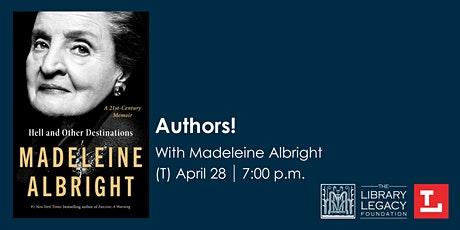 CANCELED - Authors! with Madeleine Albright tickets