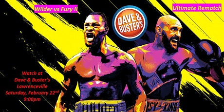 Wilder VS Fury II 2020 Dave & Buster's Watch Party Lawrenceville, GA, 045 tickets